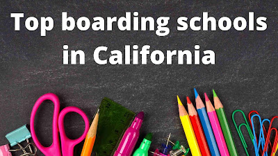 Top Boarding Schools in California
