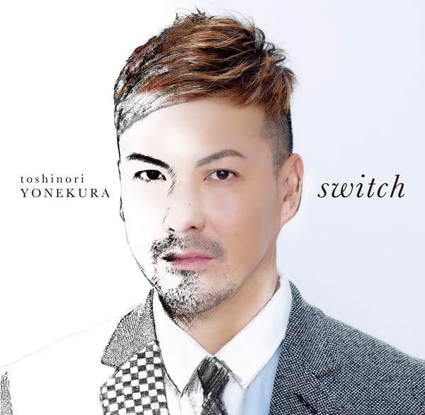 米倉利紀 – switch