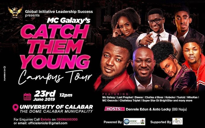 """MC Galaxy storms calabar today for """"CATCH THEM YOUNG Campus Tour""""."""