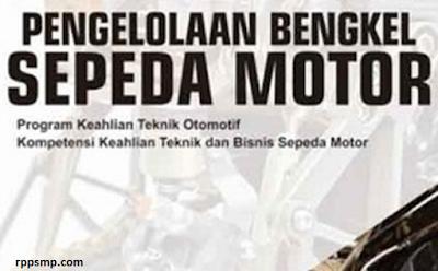 Rpp Pengelolaan Bengkel Sepeda Motor Kurikulum 2013 Revisi 2017/2018 SMK/MAK | 1 Lembar 2019/2020/2021 Kelas XII Semester 1 dan 2