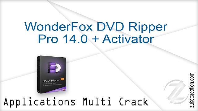 WonderFox DVD Ripper Pro 14.0 + Activator