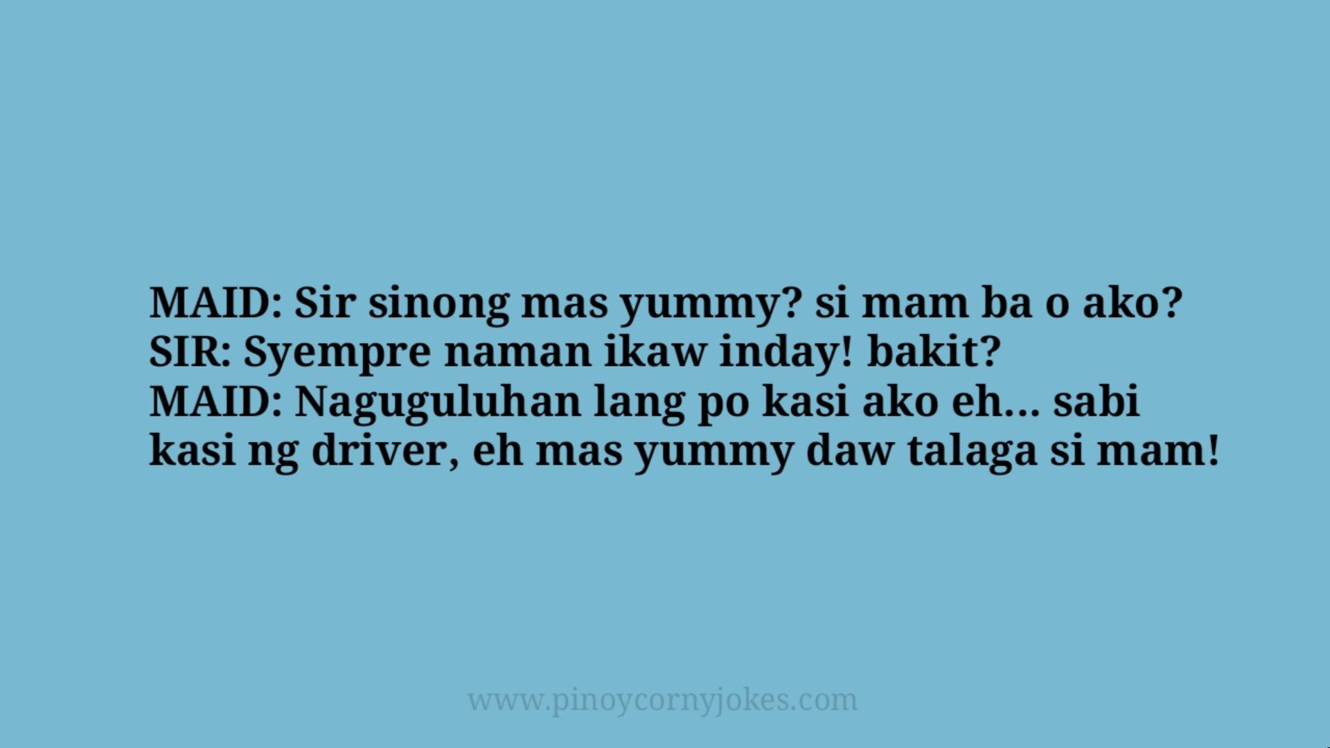 sino mas yummy best yaya tagalog jokes 2021