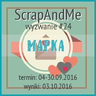 http://blogscrapandme.blogspot.com/2016/09/wyzwanie-24-mapka-prowadzi-choco.html