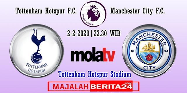 Prediksi Tottenham Hotspur vs Manchester City — 2 Februari 2020
