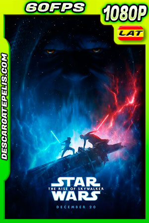 Star Wars Episodio IX  El ascenso de Skywalker (2019) 1080p 60FPS BDrip Latino – Ingles