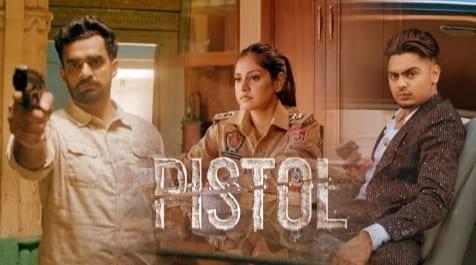 पिस्तौल Pistol Lyrics in Hindi - Baani Sandhu