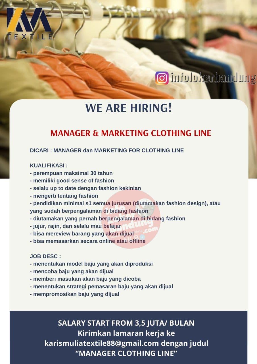 Lowongan Kerja Manager & Marketing Clothing Line Karis Mulia Textile Bandung Agustus 2021
