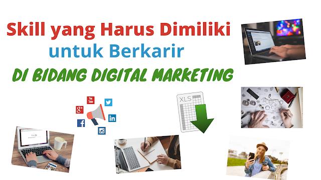 7 skill yang ahrus dimiliki digital marketing
