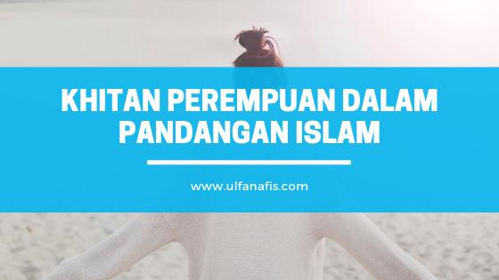 Khitan perempuan dalam pandangan islam