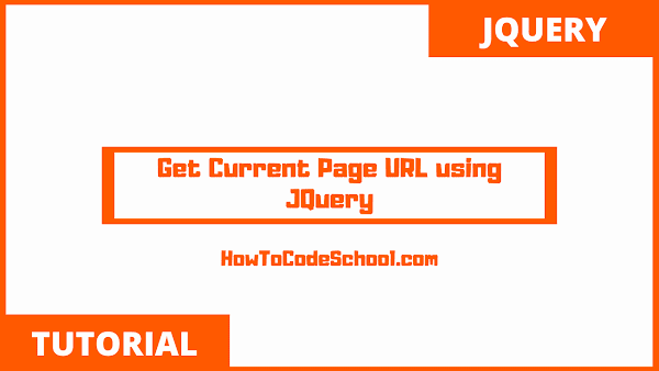 Get Current Page URL using JQuery
