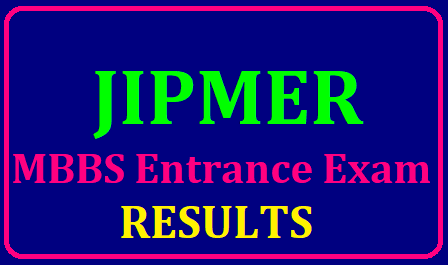 /2019/06/JIPMER-MBBS-Entrance-Exam-Results-2019-declared-Overall-Ranked-Merit-List-for-MBBS-Admissions-jipmer.edu.in.html JIPMER MBBS Entrance Exam Results 2019 declared Overall Ranked Merit List for MBBS Admissions