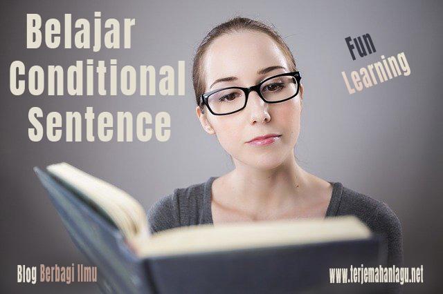 Pengertian conditional sentence dalam bahasa inggris