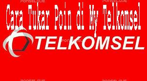 Cara Tukar Poin di My Telkomsel 1