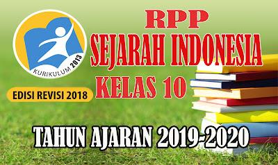 RPP SEJARAH INDONESIA TERBARU KELAS 10 Kurikulum 2013 Revisi 2018