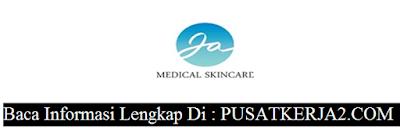 Lowongan Kerja SMA SMK Sederajat Medan Desember 2019 JA Medical Skincare