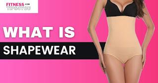 What is shapewear