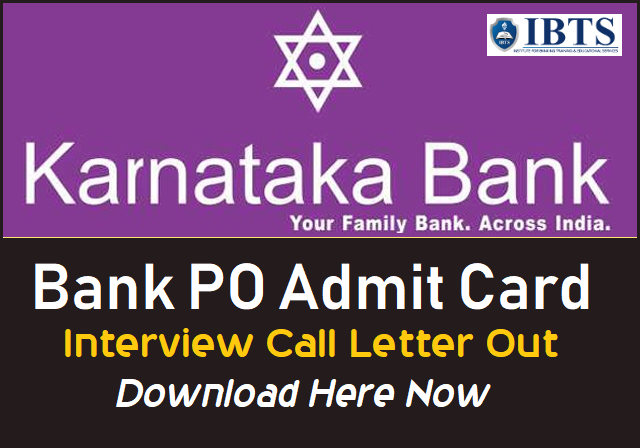 Karnataka Bank PO Interview Admit Card Out  2018-19 , Download here!