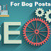 SEO for Blog Posts : A Complete Guide