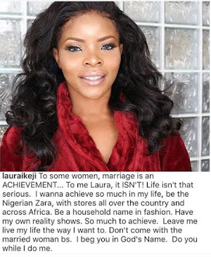 """""""Marriage is Not an Achievement to Me"""" - Laura Ikeji"""