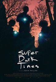 Watch Super Dark Times Online Free 2017 Putlocker
