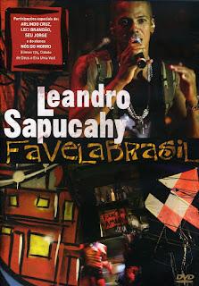 Leandro Sapucahy - Bicho solto