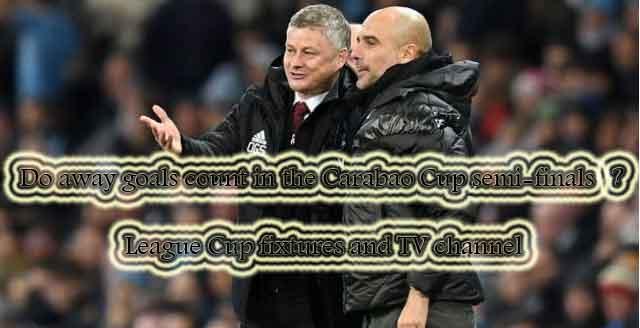 goals,Carabao,Cup,semi-finals,League Cup,TV channel