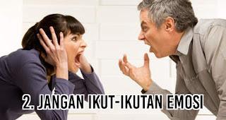 Jangan Ikut-Ikutan Emosi merupakan salah satu cara merayu wanita saat sedang marah