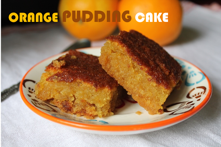 Eggless Vanilla Cake Recipe Joy Of Baking: Eggless Moist Orange Pudding Cake