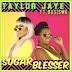 Taylor Jaye - Sugar Blesser (feat. Busiswa) [2019]