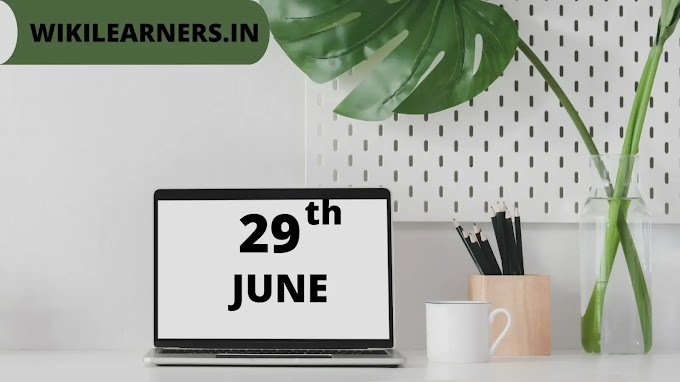 List of useful famous important facts about 29th June