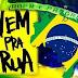 BRASIL: O Movimento Vem Pra Rua promoverá no próximo dia 23 de janeiro, às 18h, Ato em Defesa da Justiça
