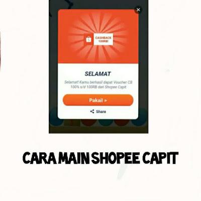 Cara Main Shopee Capit