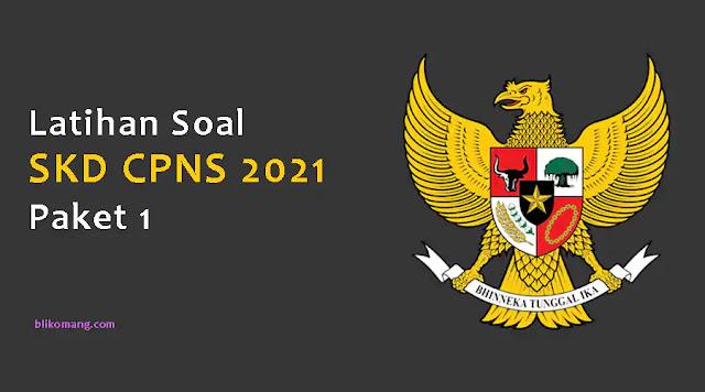 Latihan Soal SKD CPNS 2021 Pdf Paket 1