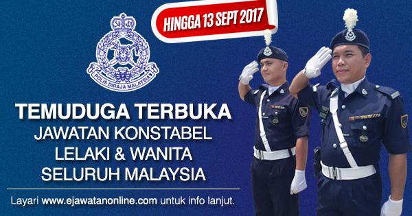 Temuduga Eksesais Polis Diraja Malaysia Pdrm 01 Ogos Hingga 13 September 2017 Jawatan Kosong 2020