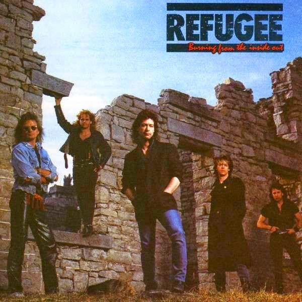 Refugee Burning from the inside out 1987 aor melodic rock