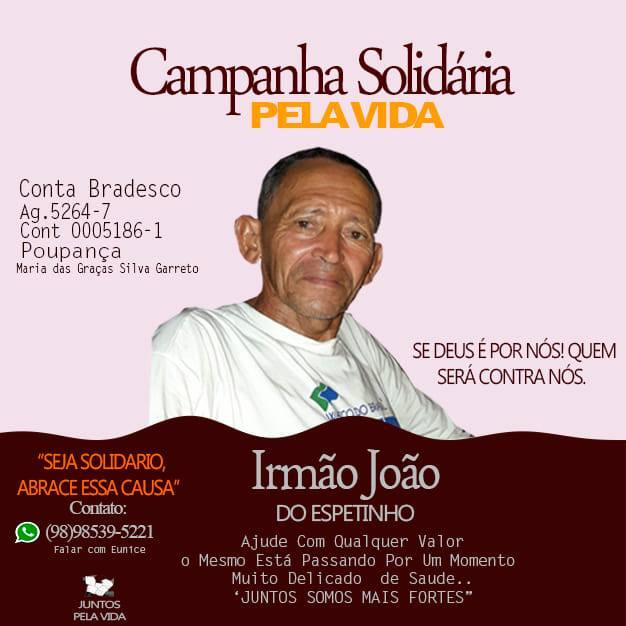 Campanha Ação Solidária pela vida do Irmão João do Espetinho