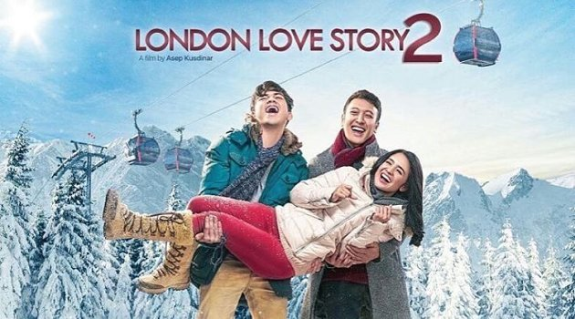 Quote Baper dan Romantis Film London Love Story 2