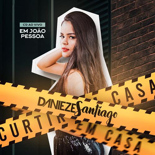 Danieze Santiago - João Pessoa - PB - Março - 2020