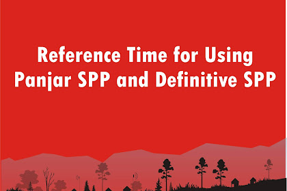 Reference Time for Using Panjar SPP and Definitive SPP