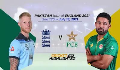 England vs Pakistan 2nd T20I 2021