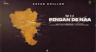 PINDAAN DE NAA Lyrics - Arjan Dhillon