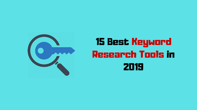 15 Best Keyword Research Tools In 2019 [Updated]