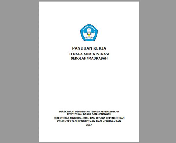 Panduan Kerja Tenaga Administrasi Sekolah/Madrasah Tahun 2017
