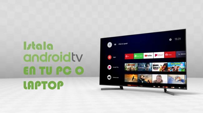 Convierte tu viejo PC en una Smart TV con Android TV versión x86