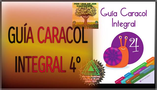 GUÍA CARACOL INTEGRAL-CUARTO GRADO-4°