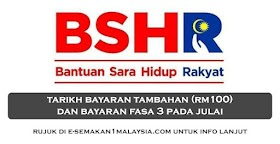 BSH: Tarikh Bayaran Fasa 3 (Julai) & Bayaran Tambahan
