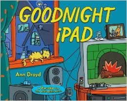 http://www.amazon.com/Goodnight-iPad-Parody-next-generation/dp/0399158561/ref=sr_1_1?ie=UTF8&qid=1390933930&sr=8-1&keywords=goodnight+ipad