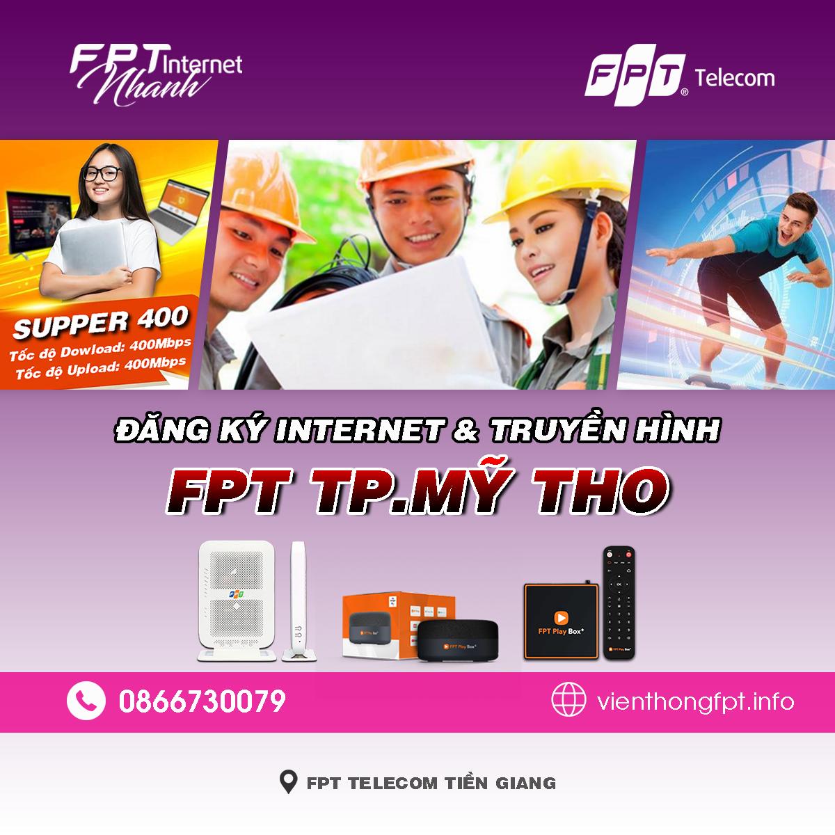 Tổng đài FPT Mỹ Tho - Đơn vị lắp mạng Internet và Truyền hình FPT
