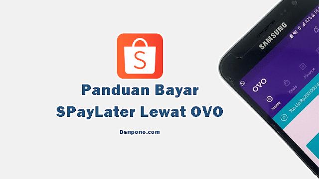 Cara Bayar Shopee PayLater Lewat OVO Terbaru