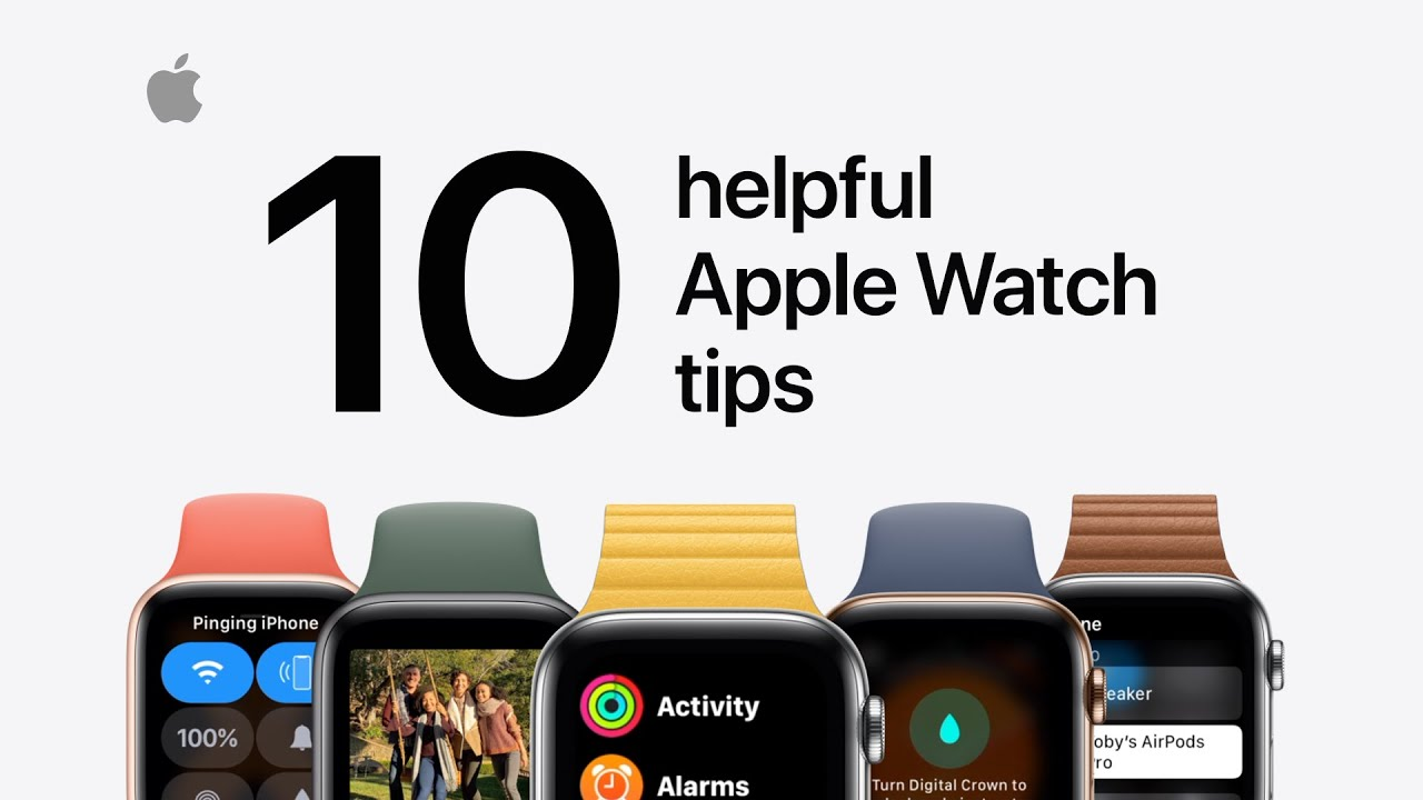 10 helpful Apple Watch tips you should know